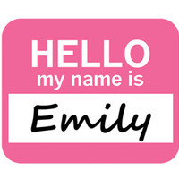 Emily Hello My Name Is Mouse Pad