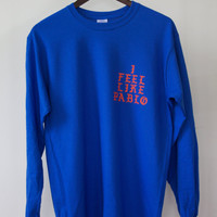 UNISEX I Feel like Pablo merch t shirt long sleeve Blue Yeezy MSG Kanye West Long Sleeve Shirt Ultralight Beam Yeezy Season 3
