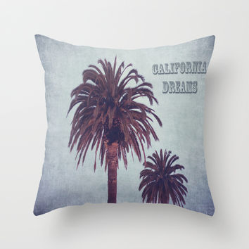 California Dreaming Throw Pillow by The Dreamery