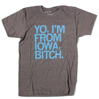 I'm From Iowa T-Shirt