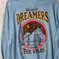 Dreamers Sweatshirt