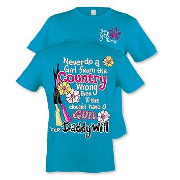 Itsa girl Thing Funny Never Do a Girl From The Country Wrong Southern Bright Girlie T-Shirt