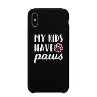 My Kids Have Paws Dog Mom Phone Case Cute Mother's Day Gift Ideas