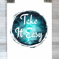 Take It Easy Print Relax Wall Art Inspirational Typography Poster Watercolor Bedroom Apartment Dorm Home Wall Decor