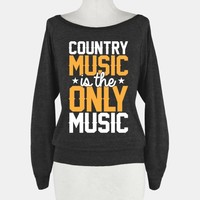 Country Music Is The Only Music