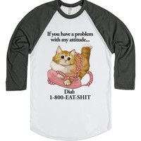 If You Have a Problem with My Attitude...-White/Asphalt T-Shirt