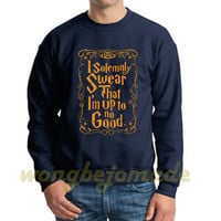Harry Potter Halloween Sweatshirt I solemnly swear that I am up to no good Navy Color Unisex Sweatshirts