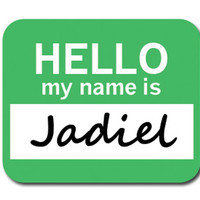 Jadiel Hello My Name Is Mouse Pad