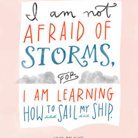 """Design Mom Collection: Louisa May Alcott """"Little Women"""" Not Afraid of Storms Quote, Hand-Lettered Print, 8"""" x 10"""""""