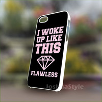 Beyonce I woke up like this diamond - Personalized Case for iPhone 4/4s, 5, 5s, 5c, Samsung S3, S4, S3, S4 mini Pastic and Rubber Case.
