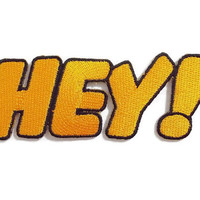 Say HEY! Yellow Patch New Sew on / Iron On Patch Embroidered Applique Size 10.8cm.x4cm.