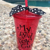 My Red Solo Cup