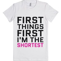 First Things First I'm The Shortest T-shirt Pink Blk