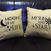 Game of thrones Pillow cover Moon of my life, My sun and Stars Throw Pillow cover, valentine Wedding gift,Family pillow, pillow cover set
