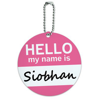 Siobhan Hello My Name Is Round ID Card Luggage Tag