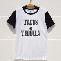 S M L XL -- Tacos and Tequila Tshirts Hipster Tshirts Tumblr Cool Tshirts Women Shirts Teen Shirts Men Shirts Short Sleeve Baseball Jersey
