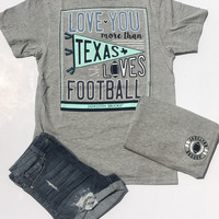 TEXAS LOVES FOOTBALL TEE