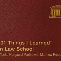 101 Things I Learned in Law School (101 Things I Learned)