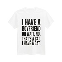 Andre's Designs Unisex Adult's I Have A Boyfriend - Cat Lovers