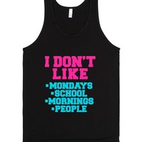 I Don't Like-Unisex Black Tank