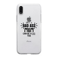 Bad Ass Mom Is Dad Clear Phone Case Cute Mom Birthday Gift Ideas