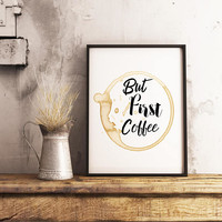 But First Coffee printable sign - Coffee sign - Coffee print - Coffee printable - Kitchen wall art - Kitchen printable sign