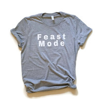 Feast Mode Thanksgiving tee Beast Mode shirt Carb loading tshirt Bulking tee Thanksgiving feast shirt Christmas dinner tee Funny shirt