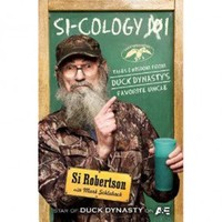 Sicology 1: Tales and Wisdom From Duck Dynasty's Favorite Uncle (Hardcover)