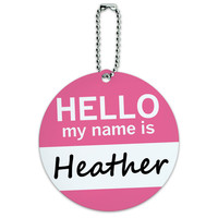 Heather Hello My Name Is Round ID Card Luggage Tag