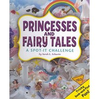 Princesses and Fairy Tales: A Spot-It Challenge (A+ Books)