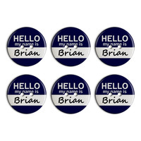 Brian Hello My Name Is Plastic Resin Button Set of 6