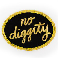 """No Diggity"" Patch"
