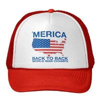 'Merica Back to Back World War Champs Trucker Hat from Zazzle.com