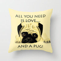 Love and a Pug Throw Pillow by Veronica Ventress | Society6