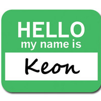 Keon Hello My Name Is Mouse Pad