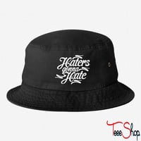 Haters Gonna Hate this bucket hat