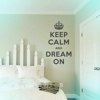 """Keep Calm and Dream On Wall Quote Decal Black 28"""" wide x 48"""" high"""