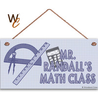 """Teacher Sign, Math Class Personalized Sign, Teacher's Name, Classroom Hanging Door Sign, Gift For Teacher, 5"""" x 10"""" Sign, Made To Order"""