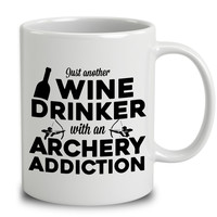 Just Another Wine Drinker With An Archery Addiction