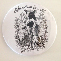 WHITE Liberation For All Pin Vegan Animal Rights