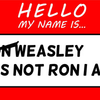 Hello My Name Is Ron Weasley T Shirt
