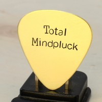 Total Mindpluck Brass Guitar Pick for the Completely Befuddled Guitarist