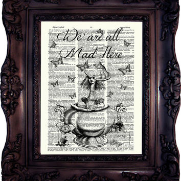 Alice in Wonderland Art Print on Book Page Alice in Wonderland Decoration  Alice in wonderland Decor We are all mad here Mad Hatter C:617
