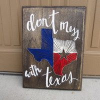 """Texas String Wall Art with Custom Calligraphy """"Don't Mess with Texas"""""""