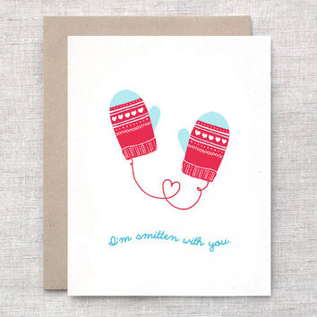 I'm Smitten with You - Punny Cute Funny Valentine Card, Valentine Mittens, Red Pink or Aqua Blue White Hearts
