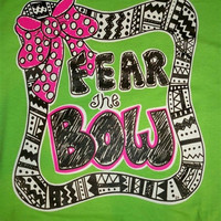 Southern Chics Funny Fear the Bow Sweet Girlie Bright T Shirt