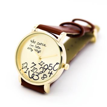 Who cares, I'm late anyways watch (3 colors)
