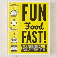 Good Housekeeping Fun Food Fast!: 225 Built-For-Speed Dishes That Are Simply Delish By Good Housekeeping - Urban Outfitters