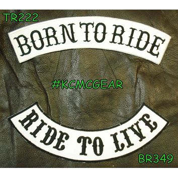 BORN TO RIDE LIVE TO RIDE Rocker 2 Patches Set Sew on for Vest Jacket