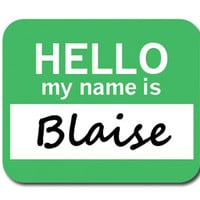 Blaise Hello My Name Is Mouse Pad
